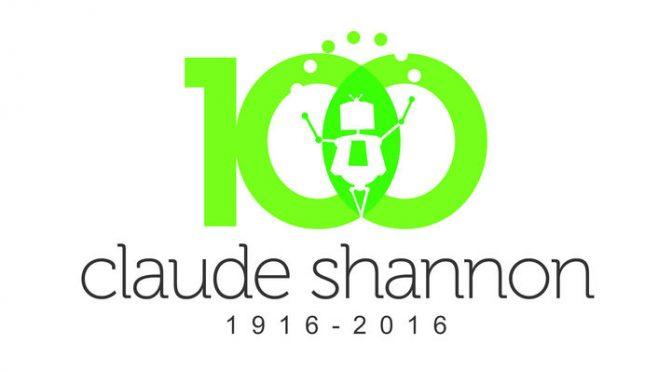 Claude Shannon Centennial
