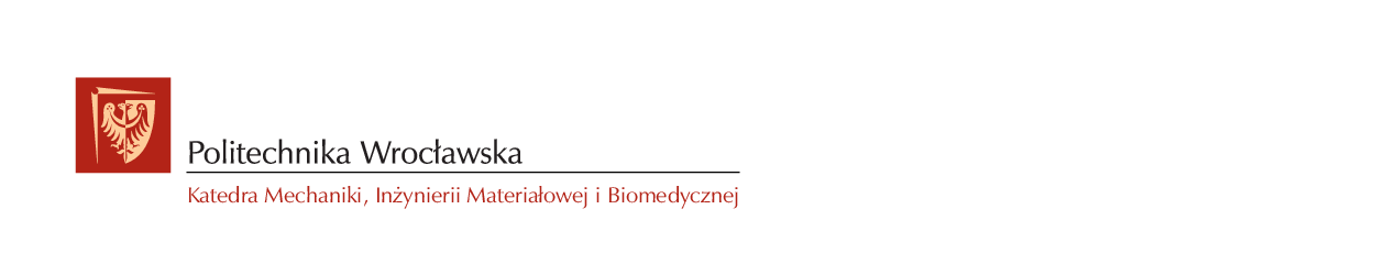 Katedra Mechaniki, Inżynierii Materiałowej i Biomedycznej