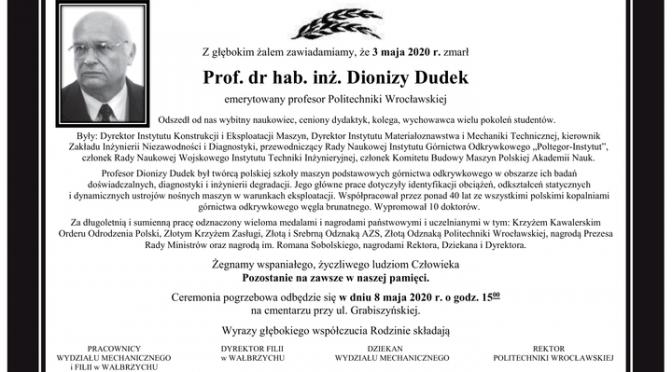 Odszedł prof.Dionizy Dudek