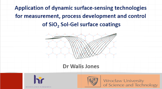 Application of dynamic surface-sensing technologies for measurement, process development and control of SiO<sub>2</sub> Sol-Gel surface coatings